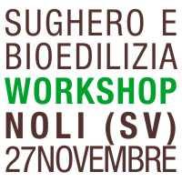 Tecnosugheri interverrà al workshop di Noli ligure per parlare di isolamento naturale in sughero