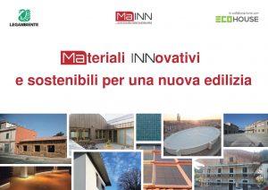 Il documento di Legambeinte racchiude i casi studio più significativi in termini di sostenibilità ed uno si materiali naturali
