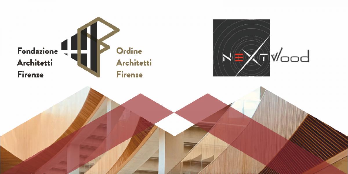 Gli aspetti progettuali delle costruzioni in legno corso organizzato OAPPC Firenze e Nextwood e sponsorizzato da Tecnosugheri